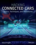 Hacking Connected Cars: Tactics, Techniques, and Procedures