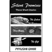 Silent Promises: Three Short Stories