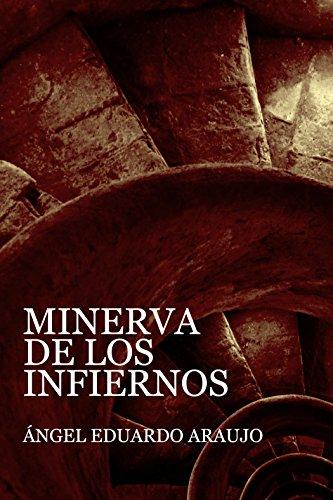Minerva de los infiernos por Ángel Eduardo Araujo