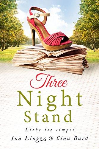 Three Night Stand: Liebe ist simpel von [Linger, Ina, Bard, Cina]