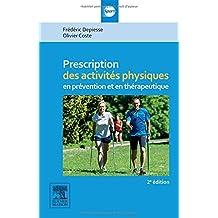 PRESCRIPTIONS ACTIVITES PHYSIQUES: en prévention et en thérapeutique