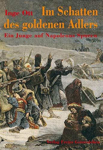 enen Adlers: Ein Junge auf Napoleons Spuren ()