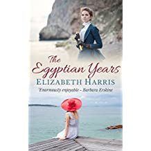 The Egyptian Years (English Edition)