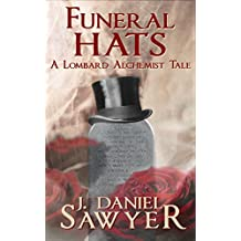 Funeral Hats (The Lombard Alchemist Tales Book 5)