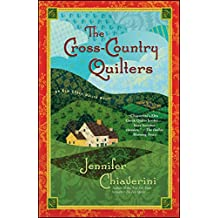 The Cross-Country Quilters: An Elm Creek Quilts Novel (Elm Creek Quilts Novels (Simon & Schuster))