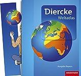 Diercke Weltatlas - Aktuelle Ausgabe für Bayern: inkl. TOP Atlastraining