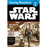 Star Wars: The Force Awakens: Rey Meets BB-8: Star Wars Young Readers by LucasFilm (2016-07-28)