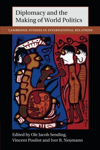 Diplomacy and the Making of World Politics (Cambridge Studies in International Relations) (2015-08-20)
