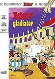 Asterix. Lateinische Ausgabe.: Asterix latein 04: Gladiator