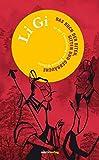 Li Gi: Das Buch der Riten, Sitten und Gebr?uche (Fern?stliche Klassiker)