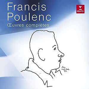 Francis Poulenc : Œuvres complètes