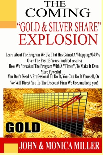 The Coming Gold & Silver Share Explosion: How We Turned $100,000 into $2,019,000 in 13 Years, Audited