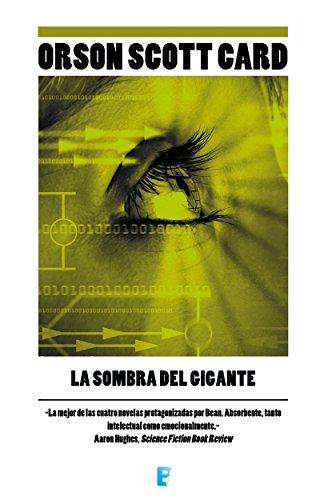 La sombra del gigante (Saga de Ender 10) por Orson Scott Card