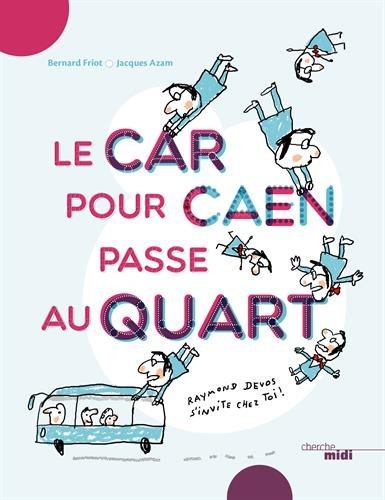 """<a href=""""/node/24715"""">Le  car pour Caen passe au quart</a>"""