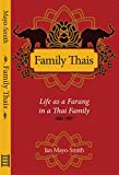 Front cover for the book Family Thais: Life of a Farang in a Thai Family by Ian Mayo-Smith