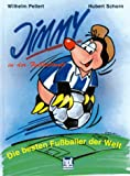 Jimmy in der Fußballwelt. Die besten Fußballer der Welt