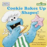 Cookie Bakes Up Shapes (Toddler Board Book)