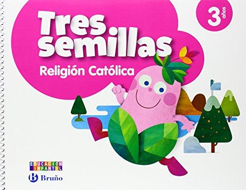 Religión católica Tres semillas 3 años - 9788469608036