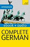 Complete German (Learn German with Teach Yourself): Enhanced eBook: New edition (Teach Yourself Audio eBooks) (English Edition)