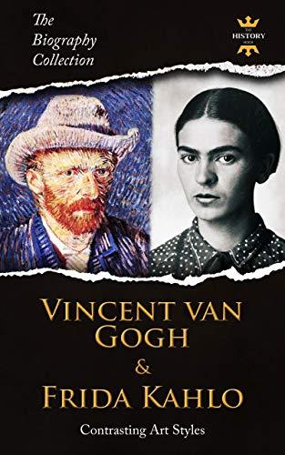 Vincent Van Gogh & Frida Kahlo: Contrasting Art Styles. The ...