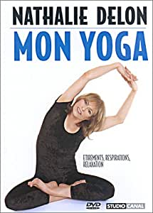 Nathalie Delon : Mon yoga tonique
