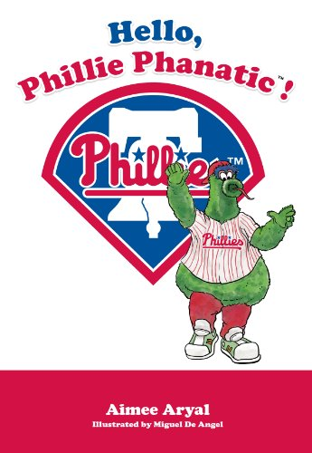 Hello, Phillie Phanatic! (English Edition)