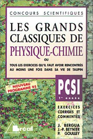 Les Grands Classiques de Physique et Chimie, PCSI - 1re année