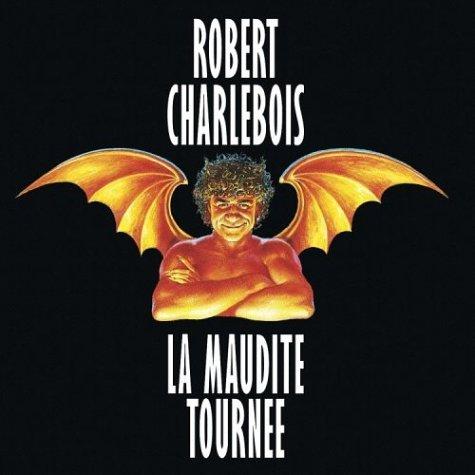la-maudite-tournee-by-robert-charlebois