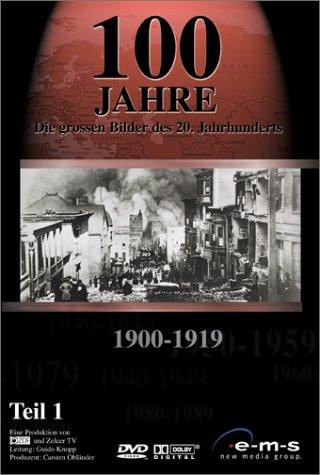 100 Jahre - Die großen Bilder des 20. Jahrhunderts, 1900-1919