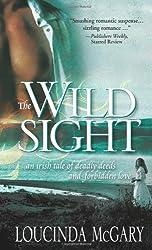 The Wild Sight by Loucinda McGary (2008-10-01)