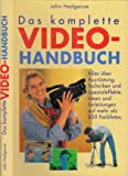 Das komplette Video-Handbuch - John Hedgecoe
