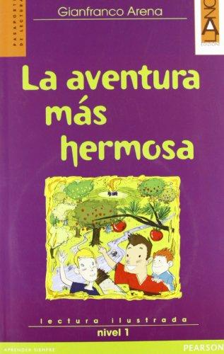 Aventura mas hermosa. Livello 1. Con CD Audio