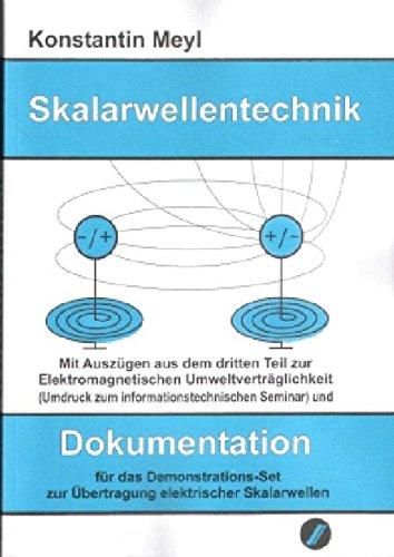 Skalarwellentechnik: Dokumentation für das Demonstrations-Set zur Übertragung elektrischer Skalarwellen