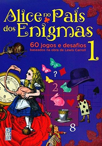 Alice no Pas dos Enigmas 1 (Em Portuguese do Brasil)