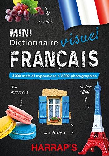 Mini dictionnaire visuel français : 4000 mots et expressions & 2000 photographies