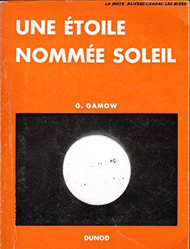 Une étoile nommé soleil. par G. Gamow