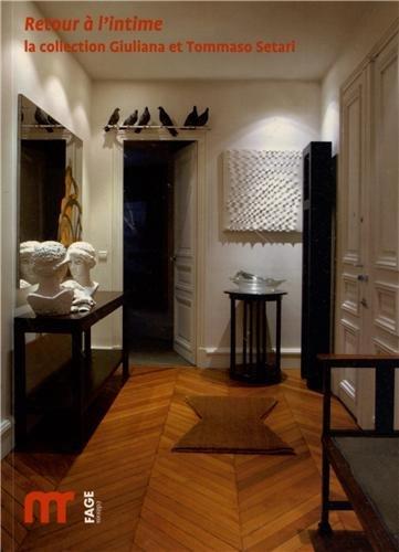 Retour  l'intime : La collection Giuliana et Tommaso Setari