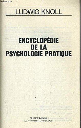 Encyclopédie de la psychologie pratique