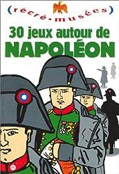 30 jeux autour de Napoléon