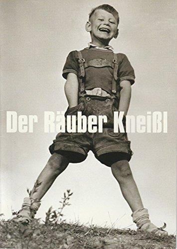 Programmheft Der Räuber Kneißl. Premiere 4.12.2003 Spielzeit 2003 / 2004 Heft 2