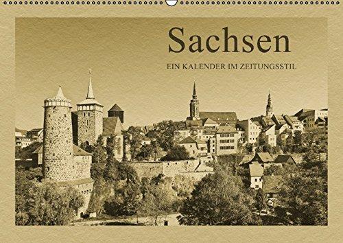 Sachsen (Wandkalender 2016 DIN A2 quer): Ein Kalender im Zeitungsstil (Monatskalender, 14 Seiten ) (CALVENDO Orte)