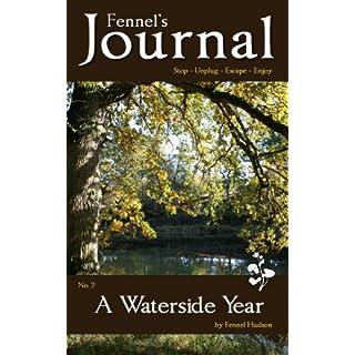 A Waterside Year: Fennel's Journal No. 2