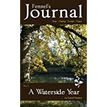 A Waterside Year: Fennel's Journal No. 2