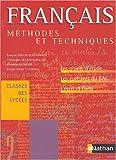 Français Classes des lycées Méthodes & Techniques