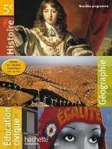 Histoire-Géographie-Education Civique 5e - Livre unique - Edition 2010