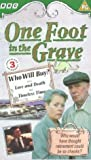 Picture Of One Foot In The Grave: Who Will Buy [VHS]