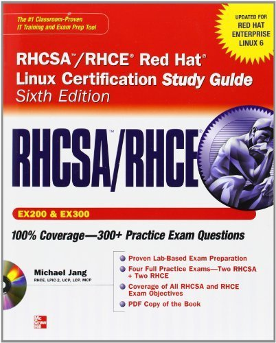 RHCSA/RHCE Red Hat Linux Certification Study Guide (Exams EX200 & EX300), 6th Edition (Certification Press) by Jang, Michael (2011) Paperback
