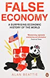 False Economy: A Surprising Economic History of the World