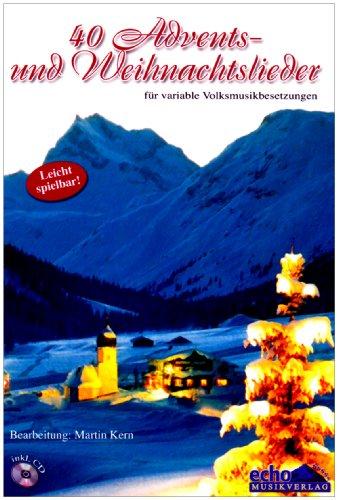 40 Advents + Weihnachtslieder. Zither, Hackbrett, Gitarre, Flöte