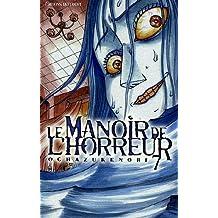 Le manoir de l'horreur Vol.7